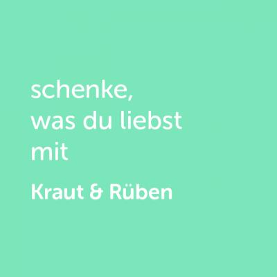 Partner-Wertgutschein: schenke, was du liebst mit Kraut & Rüben - Platzhalter grün