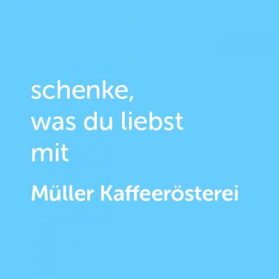 Partner-Wertgutschein: schenke, was du liebst mit Müller Kaffeerösterei - Platzhalter blau