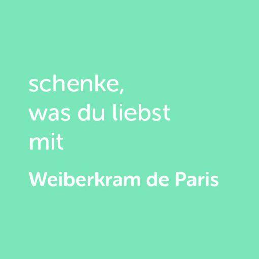 Partner-Klamotten-Wertgutschein: schenke, was du liebst mit Weiberkram de Paris - Platzhalter grün