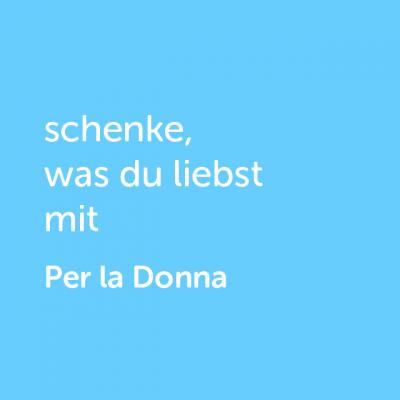 Partner-Wertgutschein: schenke, was du liebst mit Per la Donna- Platzhalter blau