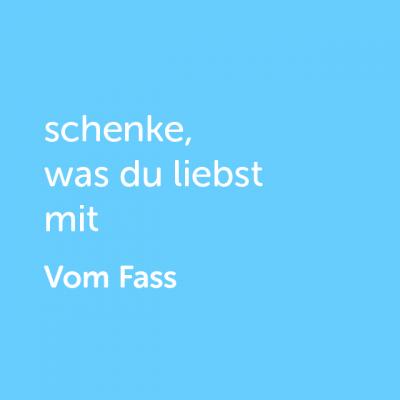 Gutschein: schenke, was du liebst mit Vom Fass - Platzhalter blau