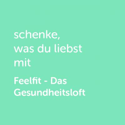 Partner-Wertgutschein: schenke, was du liebst mit Feelfit- Platzhalter grün