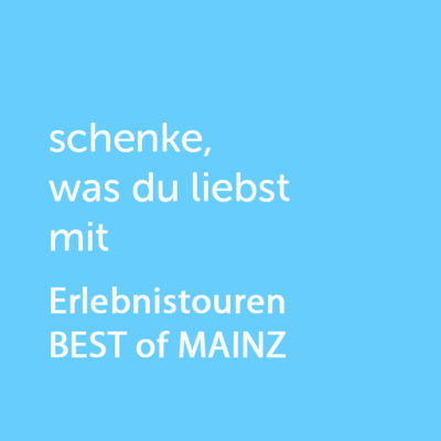 Partner-Wertgutschein: schenke, was du liebst mit Erlebnistouren BEST of MAINZ - Platzhalter blau