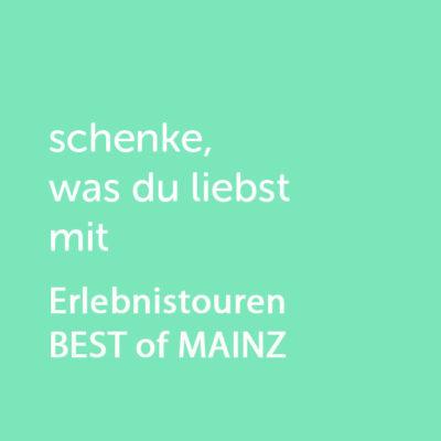 Partner-Wertgutschein: schenke, was du liebst mit Erlebnistouren BEST of MAINZ - Platzhalter grün