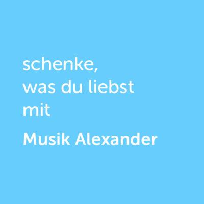 Partner-Wertgutschein: schenke, was du liebst mit Musik Alexander - Platzhalter blau