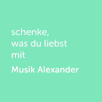 Partner-Wertgutschein: schenke, was du liebst mit Musik Alexander - Platzhalter grün