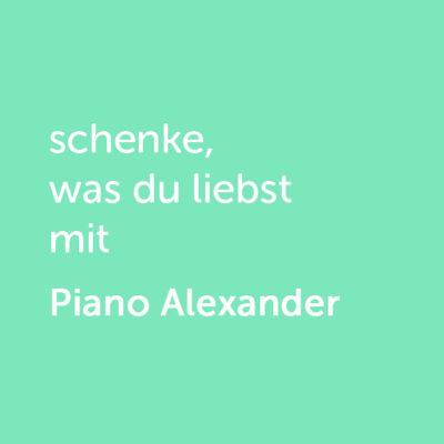 Partner-Wertgutschein: schenke, was du liebst mit Piano Alexander - Platzhalter grün
