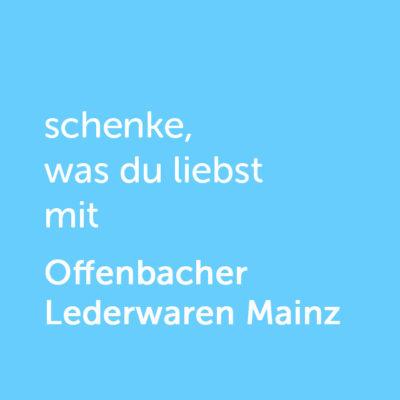 Partner-Wertgutschein: schenke, was du liebst mit Offenbacher Lederwaren Mainz - Platzhalter blau