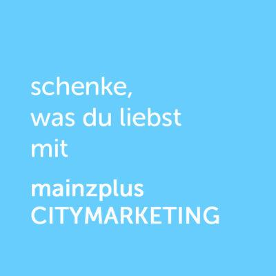 Partner-Wertgutschein: schenke, was du liebst mit mainzplus Citymarketing - Platzhalter blau