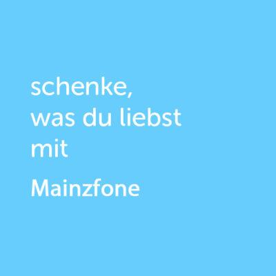 Partner-Wertgutschein: schenke, was du liebst mit Mainzfone - Platzhalter blau