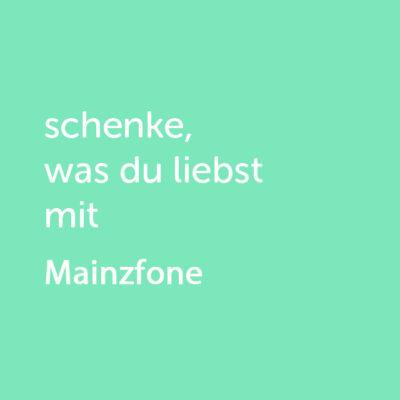Partner-Wertgutschein: schenke, was du liebst mit Mainzfone - Platzhalter gruen
