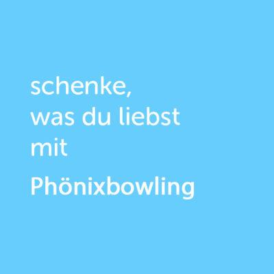 Partner-Wertgutschein: schenke, was du liebst mit Phönixbowling - Platzhalter blau