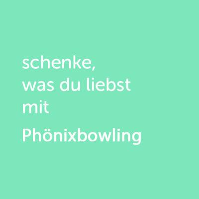Partner-Wertgutschein: schenke, was du liebst mit Phönixbowling - Platzhalter grün