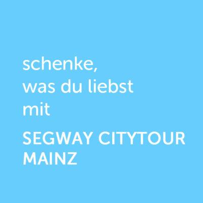 Partner-Wertgutschein: schenke, was du liebst mit Segway Citytour Mainz - Platzhalter blau