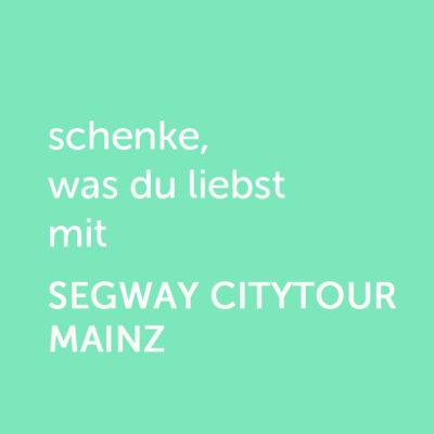 Partner-Wertgutschein: schenke, was du liebst mit Segway Citytour Mainz - Platzhalter gruen